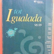 Libros de segunda mano: TOT IGUALADA 98-99. L'AGENDA LOCAL. TELENOR MEDIA ESPAÑA. Lote 206893673