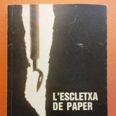 Libros de segunda mano: L'ESCLETXA DE PAPER. CARLES Mª BALSELLS I CASTELLTORT. EDITORIAL OMNIUM. Lote 206894235