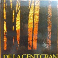Libros de segunda mano: DE LA GENT GRAN. EDITORIAL KAIROS. LA CAIXA. Lote 206894805
