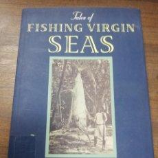 Libros de segunda mano: TALES OF FISHING VIRGIN SEAS. ZANE GREY. 1992.. Lote 206969952