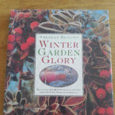 Libros de segunda mano: WINTER GARDEN GLORY (ADRIAN BLOOM). Lote 206992133