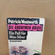 Libros de segunda mano: DIE ANONYMEN BRIEFE. PATRICIA WENTWORTH. Lote 207124487