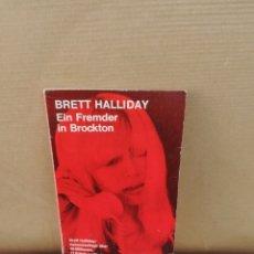 Libros de segunda mano: EIN FREMDER IN BROCKTON. BRETT HALLIDAY. Lote 207124682