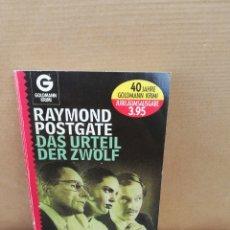 Libros de segunda mano: DAS URTEIL DER ZWÖLF. RAYMOND POSTGATE. Lote 207125162
