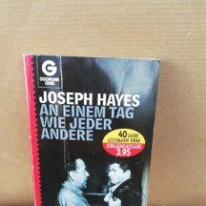 Libros de segunda mano: AN EINEM TAG WIE JEDER ANDERE. JOSEPH HAYES. Lote 207125828