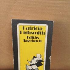 Libros de segunda mano: EDITHS TAGEBUCH. PATRICIA HIGHSMITH. Lote 207125977
