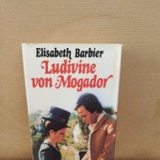 Libros de segunda mano: LUDIVINE VON MOGADOR. ELISABETH BARBIER. Lote 207126368
