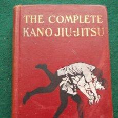 Libros de segunda mano: THE COMPLETE KANO JIU-JITSU AÑO 1905. Lote 207128046