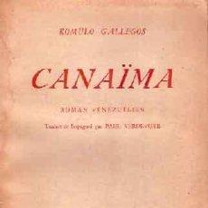 Libros de segunda mano: GALLEGOS, RÓMULO - CANAIMA - PRIMERA EDICIÓN FRANCESA. Lote 207129752