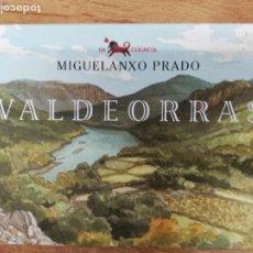 Libros de segunda mano: VALDEORRAS. MIGUELANXO PRADO. Lote 207146527