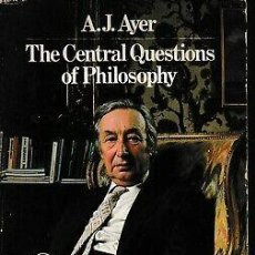 Libros de segunda mano: A. J. AYERS - THE CENTRAL QUESTIONS OF PHILOSOPHY. Lote 207365368