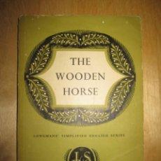 Libros de segunda mano: THE WOODEN HORSE. ERIC WILLIAMS. Lote 207810110