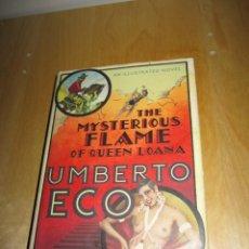 Libros de segunda mano: LIBRO BOOK THE MYSTERIOUS FLAME OF QUEEN LOANA UMBERTO ECO. Lote 207945413