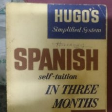Libros de segunda mano: SPANISH SELF-TUITION - IN THREE MONTHS - ED. HUGO'S SIMPLIFIED SYSTEM. Lote 208166281