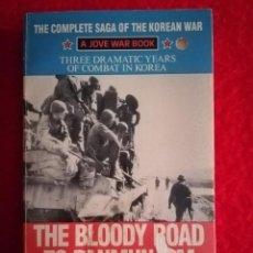 Libros de segunda mano: KOREAN WAR. THE BLOODY ROAD TO PANMUNJOM DE EDWIN P. HOYT. JOVE BOOK EDICIÓN 1991. Lote 208174968