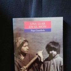 Libros de segunda mano: UNA LLAR EN EL MÓN - PEPA GUARDIOLA - VALENCIÀ. Lote 208278893