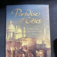Libros de segunda mano: PARADISE OF CITIES. JOHN JULIUS NORWICH. VIKING. PENGUIN BOOKS. 2003. PAGS: 283. EN INGLES. Lote 208683465