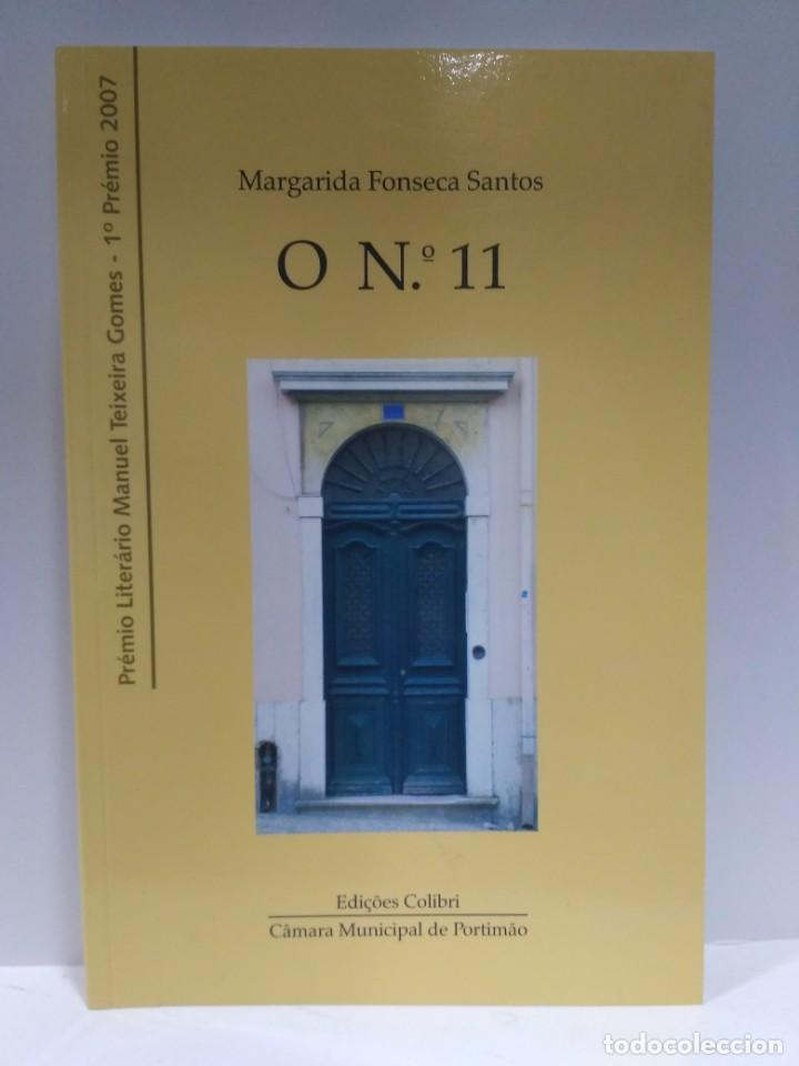 O Nº 11, MARGARIDA FONSECA SANTOS. EDIÇÔES COLIBRI. (PORTUGUÉS) 9789727728077 (Libros de Segunda Mano - Otros Idiomas)