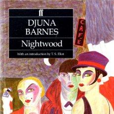 Libros de segunda mano: DJUNA BARNES - NIGHTWOOD. Lote 208903487