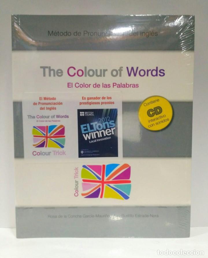 THE COLOUR OF WORDS. MÉTODO DE PRONUNCIACIÓN DEL INGLÉS + CD- INTERACTIVO CON SONIDOS 9788461429035 (Libros de Segunda Mano - Otros Idiomas)