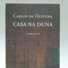 Libros de segunda mano: CASA NA DUNA, CARLOS DE OLIVEIRA. ASSÍRIO & ALVIM. 9789723709643. Lote 209355928