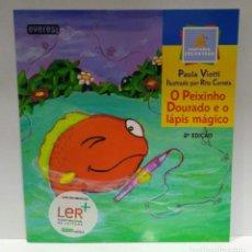 Libros de segunda mano: O PEIXINHO DOURADO E O LÁPIS MÁGICO, PAULA VIOTTI. EVEREST (PORTUGUÉS) 9789895000418. Lote 209421470