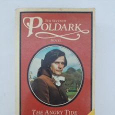 Libros de segunda mano: THE ANGRY TIDE/ WINSTON GRAHAM- FIRST PUBLISHED 1977, EN INGLÉS. Lote 209675017