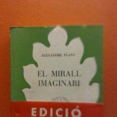 Livros em segunda mão: EL MIRALL IMAGINARI. ALEXANDRE PLANA. EDITORIAL SELECTA. Lote 209918300
