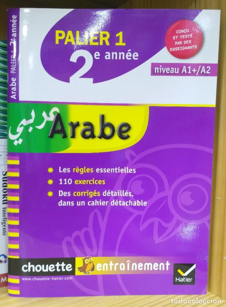 Libros de segunda mano: Árabe Palier 1 y 2. Niveles A1 - A2. Hatier 9782218938405 / 9782218938412 - Foto 2 - 209994012