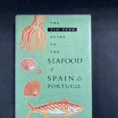 Libros de segunda mano: THE TIO PEPE GUIDE TO THE SEAFOOD OF SPAIN E PORTUGAL. ALAN DAVIDSON. 1992.. Lote 210282323