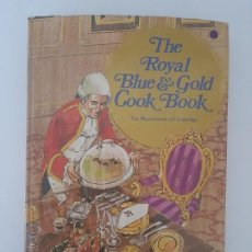 Libros de segunda mano: THE ROYAL BLUE & GOLD COOK BOOK/ JUPITER BOOK LONDON ,1974. Lote 210596551