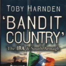 Libros de segunda mano: BANDIT COUNTRY: THE IRA & SOUTH ARMAGH. TOBY HARNDEN. Lote 210652649
