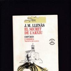 Libros de segunda mano: EL SECRET DE L´ARXIU - J. M. LLENÁS - EDITORIAL EMPÚRIES 1993. Lote 210661375