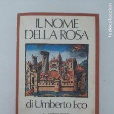 Libros de segunda mano: IL NOME DELLA ROSA, DI UMBERTO ECO/ 1986. Lote 210701520