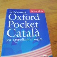 Libros de segunda mano: DICCIONARI OXFORD POCKET CÁTALA PER A ESTUDIANTS D'ANGLES 3A EDICIÓ. Lote 211478672