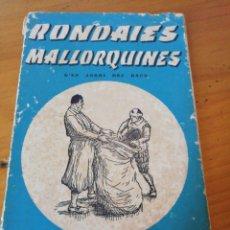 Libros de segunda mano: RONDAIES MALLORQUINES TOM 1. Lote 211491410