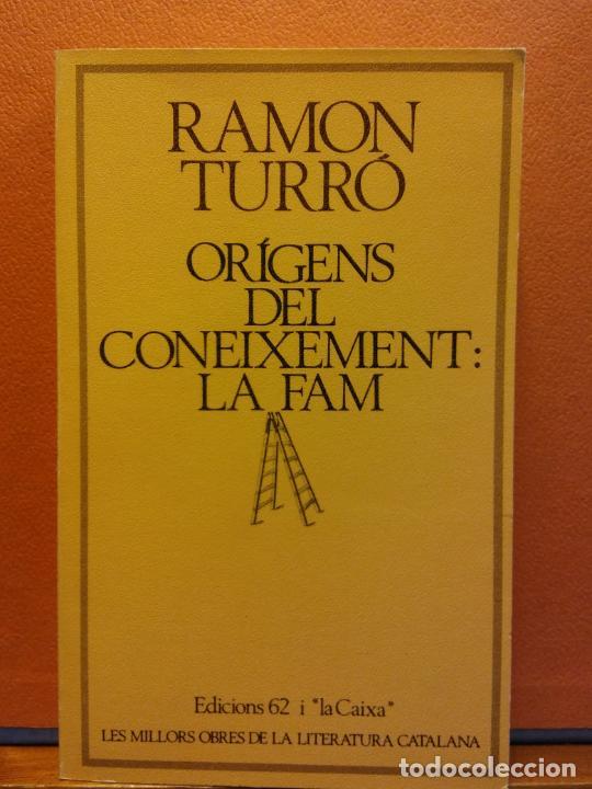 ORIGENS DEL CONEIXEMENT. LA FAM. RAMON TURRÓ. EDICIONS 62 (Libros de Segunda Mano - Otros Idiomas)