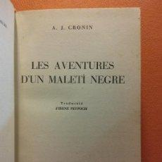 Libros de segunda mano: LES AVENTURES D'UN MALETÍ NEGRE. A.J. CRONIN. EDITORIAL VERGARA. Lote 211677543