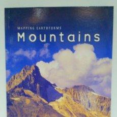 Libros de segunda mano: MOUNTAINS. MAPPIG EARTHFORMS, CATHERINE CHAMBERS. HEINEMANN (INGLÉS) 9780431109992. Lote 211694670