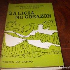 Libros de segunda mano: GALICIA NO CORAZÓN, XOSÉ RAMÓN,E FERNÁNDEZ OXEA, BEN-CHO-SHEY. EDICIÓS DO CASTRO 1.977. Lote 211704393