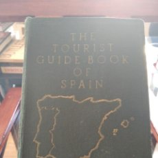 Libros de segunda mano: THE TOURIST GUIDE BOOK OF SPAIN-THE TIMES IN SPAIN-1951. Lote 212278130