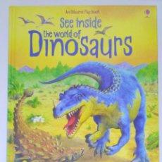 Libros de segunda mano: SEE INSIDE THE WORLD OF DINOSAURS, ALEX FRITH AND PETER SCOTT (INGLÉS) USBORNE 9780746071588. Lote 212542977