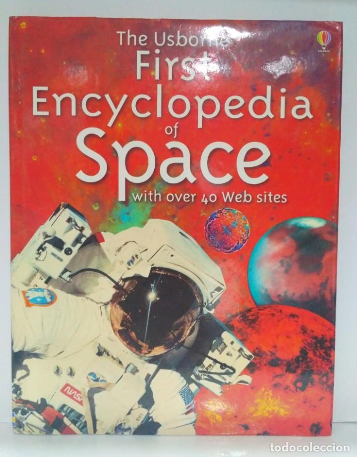 THE USBORNE FIRST ENCYCLOPEDIA OF SPACE. USBORNE (INGLÉS) 9780746041864 (Libros de Segunda Mano - Otros Idiomas)
