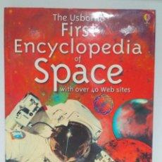 Libros de segunda mano: THE USBORNE FIRST ENCYCLOPEDIA OF SPACE. USBORNE (INGLÉS) 9780746041864. Lote 212550581