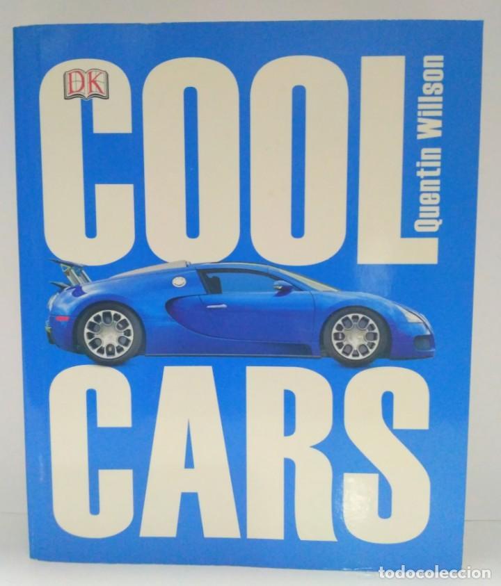 COOL CARS, QUENTIN WILSON. DK. 9781409339847 (Libros de Segunda Mano - Otros Idiomas)