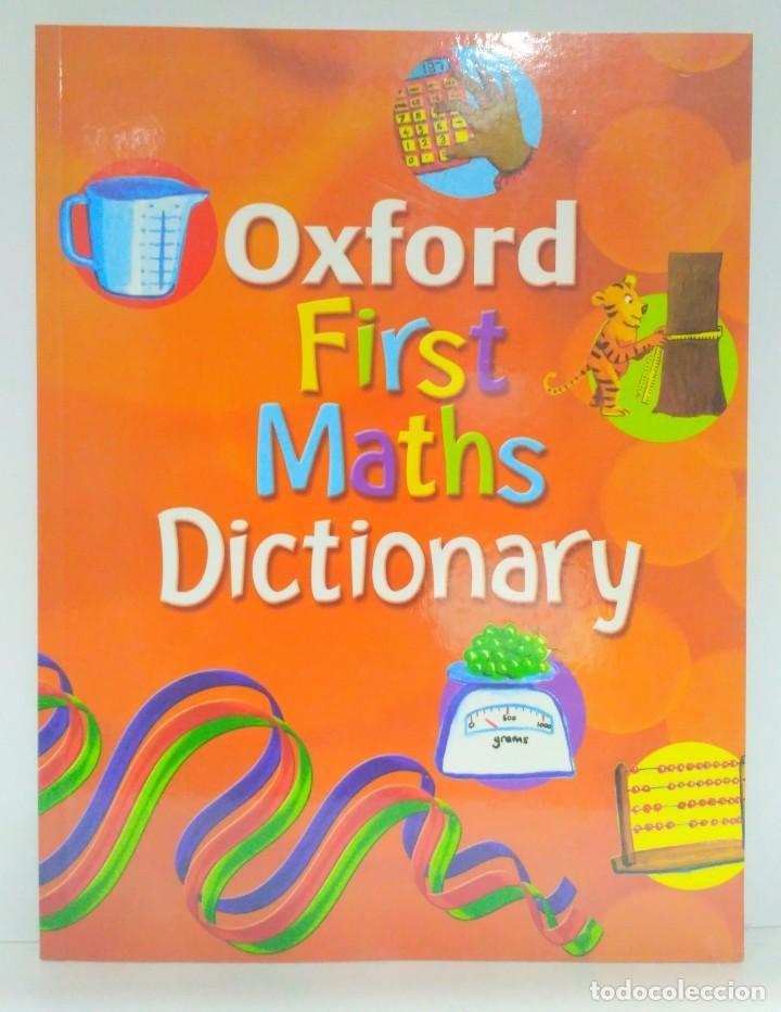 OXFORD FIRST MATHS DICTIONARY, PETER PATILLA. OXFORD (INGLÉS) 9780199116430 (Libros de Segunda Mano - Otros Idiomas)