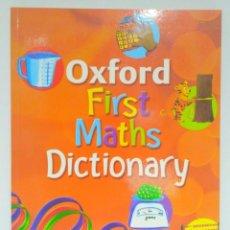 Libros de segunda mano: OXFORD FIRST MATHS DICTIONARY, PETER PATILLA. OXFORD (INGLÉS) 9780199116430. Lote 213006830