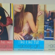 Libros de segunda mano: BECAUSE I'M WORTH IT. I LIKE IT LIKE THAT. YOU'RE THE ONE THAT I WANT. GOSSIP GIRL NOVELS, ZIEGESAR. Lote 213009420