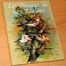 Libros de segunda mano: LIBRO EN FRANCÉS SOBRE AVES: LES OÍSEAUX DE NOS RÉGÍONS - EDITA: PHILIPPE AUZOU, PARIS - AÑO 2001. Lote 213268363