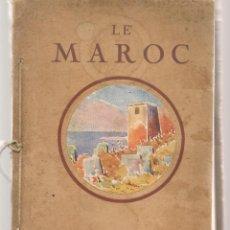 Libros de segunda mano: LE MAROC. ALBUM EDITÉ PAR LE PROTECTORAT DE LA REPUBLIQUE FRANÇAISE AU MAROC. (P/B50). Lote 213654778